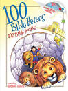 100 Bible Heroes, 100 Bible Songs (eBook)